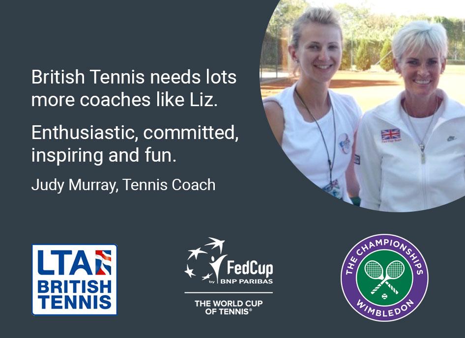 BRitish Tennis needs lots more coaches like Liz. Judy Murray, Tennis Coach